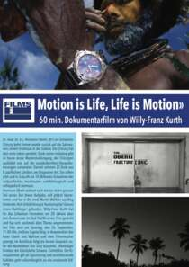 Motion Is Life, Life Is Motion